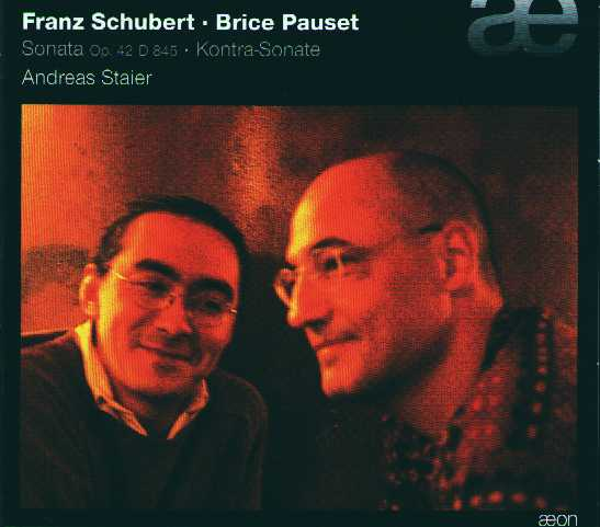Brice Pauset / Kontra-Sonate / Franz Schubert / Sonata D845 / Andreas Staier