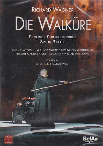 Richard Wagner / Die Walküre / Lilli Paasikivi / Eva Johansson / Willard White / Berliner Philharmoniker / Simon Rattle 2DVD