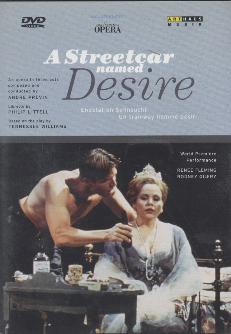 Andre Previn / A Streetcar named Desire / Renee Fleming / Rodney Gilfry / San Francisco Opera Orchestra / Andre Previn DVD
