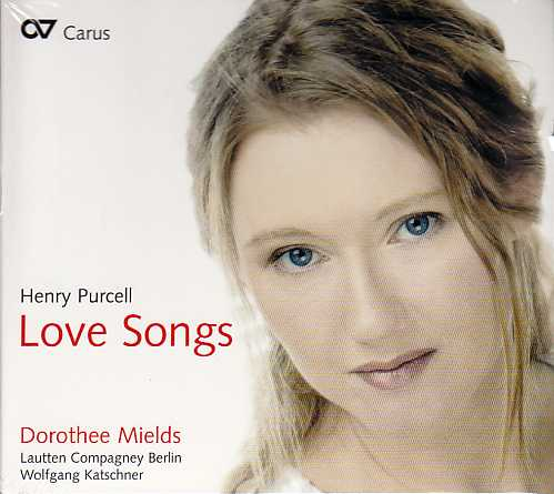 Henry Purcell / Love Songs / Lautten Compagney Berlin / Dorothee Mields