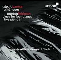 Edgard Varèse / Ameriques / Morton Feldman /  Piece for Four Pianos / Five Pianos
