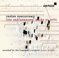 Conlon Nancarrow / Late and Unknown: Works on Rolls