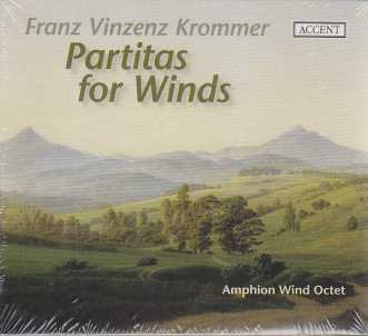 Franz Vinzenz Krommer / Partitas for Winds / Amphion Wind Octet