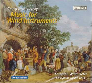 Georg Druschetzky / Music for Instruments / Amphion Wind Octet