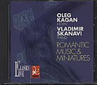 Oleg Kagan Edition Vol. XX / Romantic Music and Miniatures
