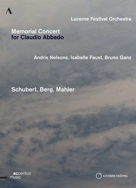 Lucerne Festival Orchestra / Memorial Concert for Claudio Abbado // Andris Nelsons / Isabelle Faust / Bruno Ganz