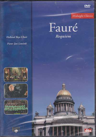 Gabriel Fauré / Requiem / Holland Boys Choir Pieter Jan Leusink DVD