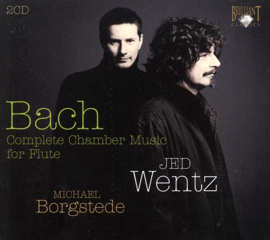 J.S. Bach / Complete Chamber Music for Flute / Jed Wentz / Michael Borgstede