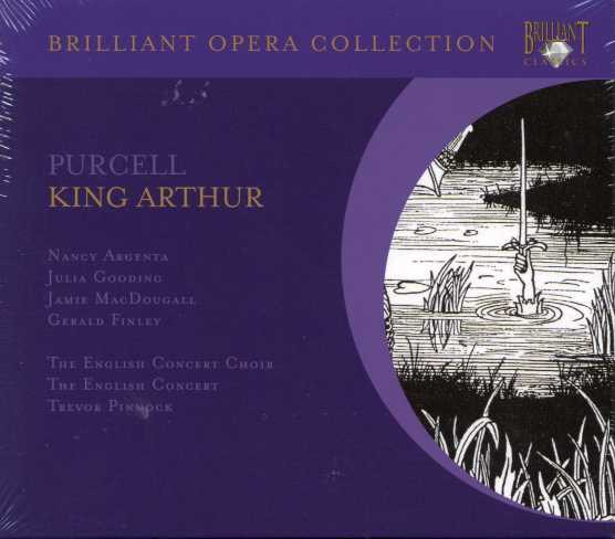 Henry Purcell / King Arthur / Nancy Argenta / Julia Gooding / Jamie MacDougall / Gerald Finley / English Concert / Trevor Pinnock