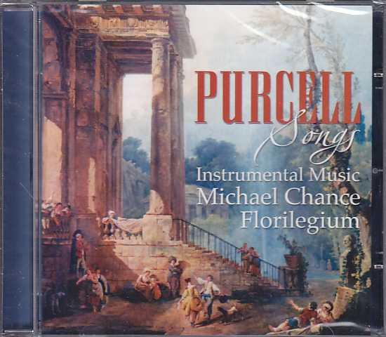 Henry Purcell / Songs & Instrumental Music / Florilegium Ensemble / Michael Chance / Nigel North / Richard Boothby / Maggie Cole