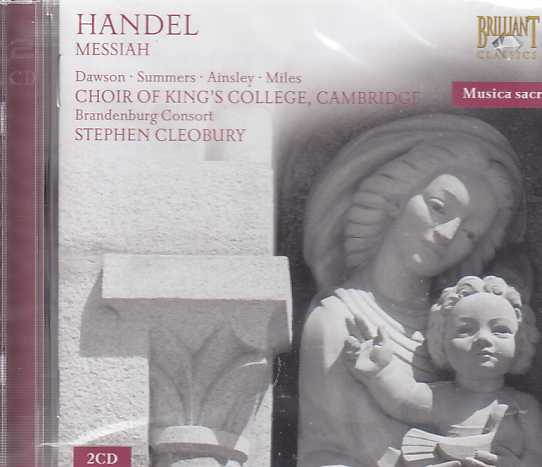 Georg Friedrich Händel / Messiah / Lynne Dawson / Hilary Summers / John Mark Ainsley / Alastair Miles / Brandenburg Consort / Stephen Cleobury