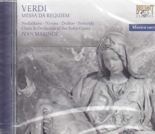 Giuseppe Verdi / Requiem / Choir and Orchestra of The Sofia Opera / Ivan Marinov