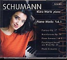 Robert Schumann / Piano Works Vol. 1 / Klára Würtz