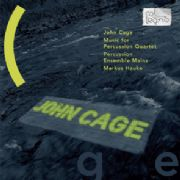 John Cage / Music for Percussion Quartet