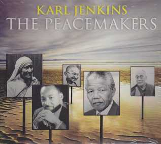 Karl Jenkins / The Peacemakers