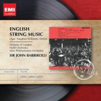 Edward Elgar, Ralph Vaughan Williams, Frederick Delius / English String Music / Sir John Barbirolli (EMI Masters)