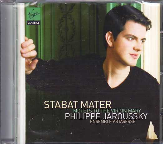 Philippe Jaroussky / Stabat Mater: Motets to the Virgin Mary / Ensemble Artaserse