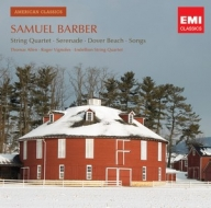 Samuel Barber / Vocal and Chamber Works / Thomas Allen / Roger Vignoles / Endellion String Quartet
