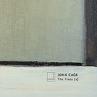John Cage / The Fives (x) / The Barton Workshop