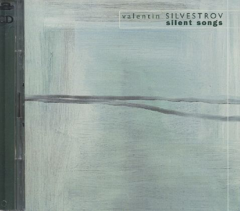Valentin Silvestrov / Silent Songs 2CD