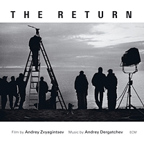 Andrey Dergatchev / The Return (Andrei Zvyagintsev) OST