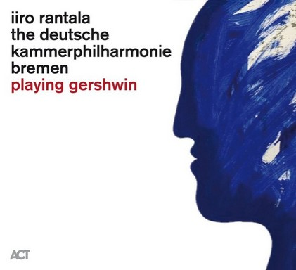 Iiro Rantala // Playing Gershwin