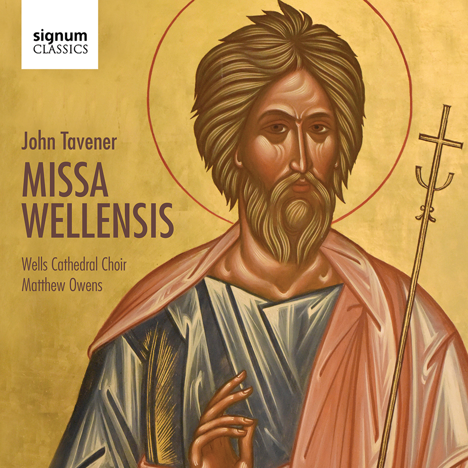 John Tavener / Missa Wellensis // Wells Cathedral Choir