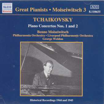 Pyotr Tchaikovsky / Piano Concertos Nos. 1 & 2 / Benno Moiseiwitsch / Philharmonia Orchestra / Liverpool Philharmonic Orchestra / George Weldon