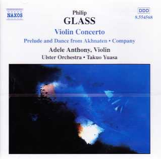 Philip Glass / Violin Concerto / Adele Anthony / Ulster Orchestra / Takuo Yuasa