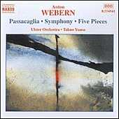 Anton Webern / Passacaglia / Symphony / Five Pieces