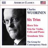 Charles Wuorinen / Six Trios / Group for Contemporary Music