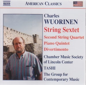 Charles Wuorinen / String Sextet ym. / Chamber Music Society of Lincoln Center / TASHI / The Group of Contemporary Music
