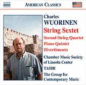 Charles Wuorinen / String Sextet / String Quartet no. 2 / Piano Quintet / Divertimento