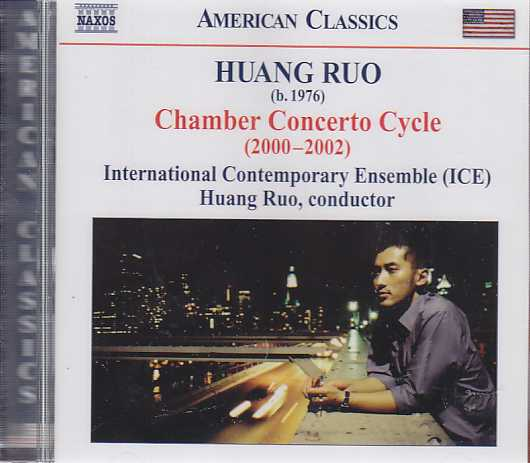 Huang Ruo / Chamber Concerto Cycle / International Contemporary Ensemble