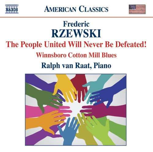 Frederic Rzewski / The People United Will Never Be Defeated! / Winnsboro Cotton Mill Blues // Ralph van Raat