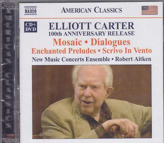 Elliott Carter / Mosaic, Dialogues, etc. CD+DVD