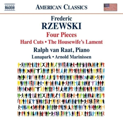 Frederic Rzewski / Four Pieces / Hard Cuts / The Housewife's Lament // Ralph van Raat / Lunapark / Arnold Marinissen