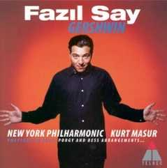 George Gershwin / Fazil Say / New York Philharmonic / Kurt Masur