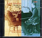 Jean Sibelius / Works for Violin and Piano / Kaija Saarikettu / Teppo Koivisto