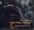 Georg Philipp Telemann / Essercizii Musici, Vol 1 / Battalia 2CD
