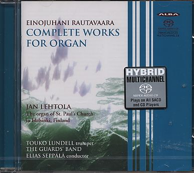 Einojuhani Rautavaara / Complete Works for Organ / Jan Lehtola SACD