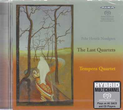 Pehr Henrik Nordgren / The Last Quartets / Tempera Quartet SACD