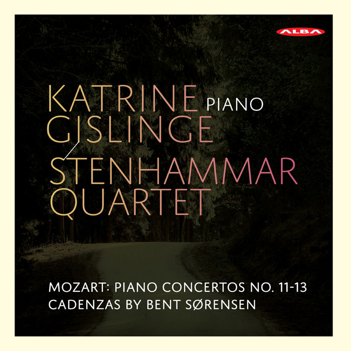 W.A. Mozart / Piano Concertos 11-13 (arr. for piano and string quartet) // Katrine Gislinge / Stenhammar Quartet