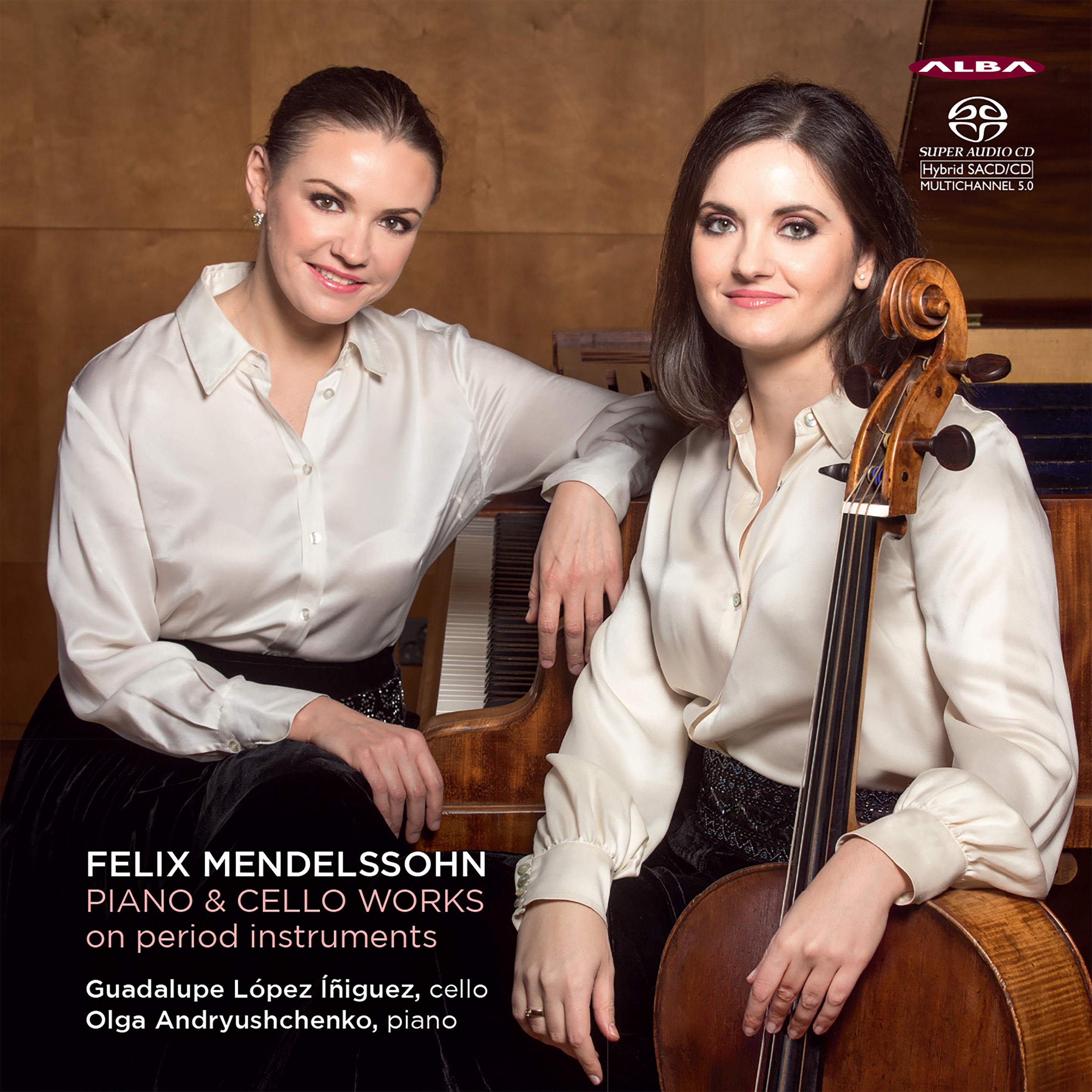 Felix Mendelssohn / Works for Piano and Cello // Guadalupe Lòpez ìñiguez / Olga Andruyshchenko