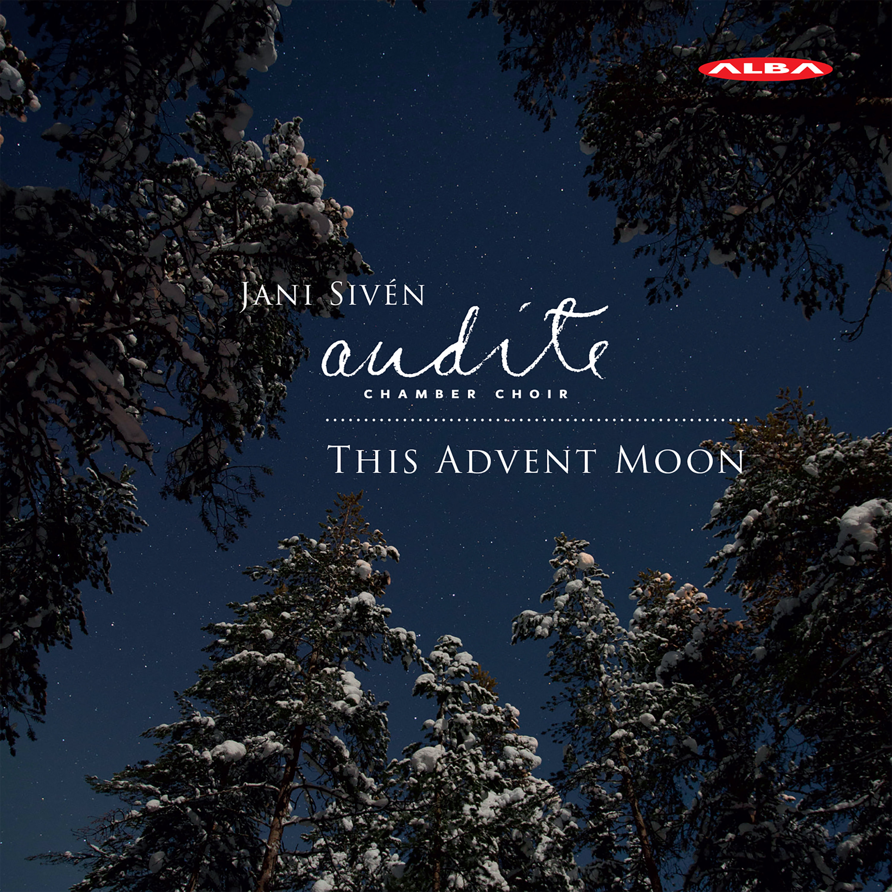 Audite / This Advent Moon // Matthew Whittall / Jean de Brébeuf / Selim Palmgren / Jean Sibelius / Claude Debussy / Alex Freeman
