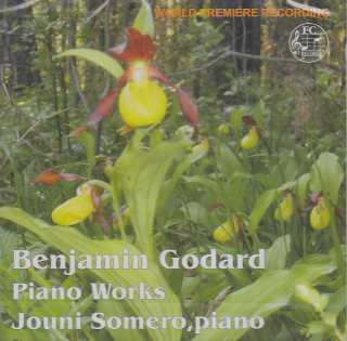 Benjamin Godard / Piano Works / Jouni Somero