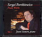 Sergei Bortkiewicz / Piano Works Vol. 1 / Jouni Somero