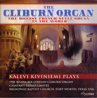 Organ Era Vol. 16 Kalevi Kiviniemi / The Cliburn Organ // Claude Balbastre / Pierre Cochereau