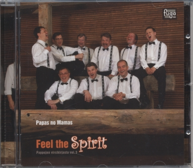 Papas No Mamas / Feel the Spirit