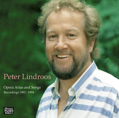 Peter Lindroos / Opera Arias and Songs 1981-1994